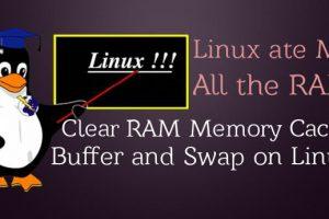 Cách xóa hết cache RAM trong Linux